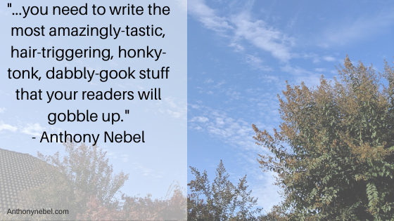a quote by anthony nebel on power words