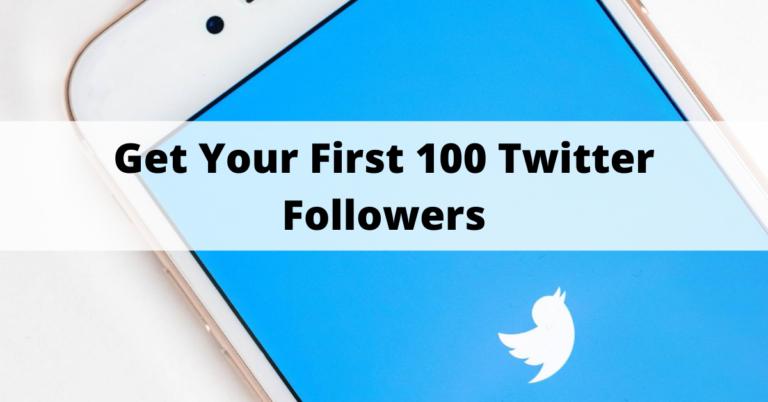 first-100-twitter-followers