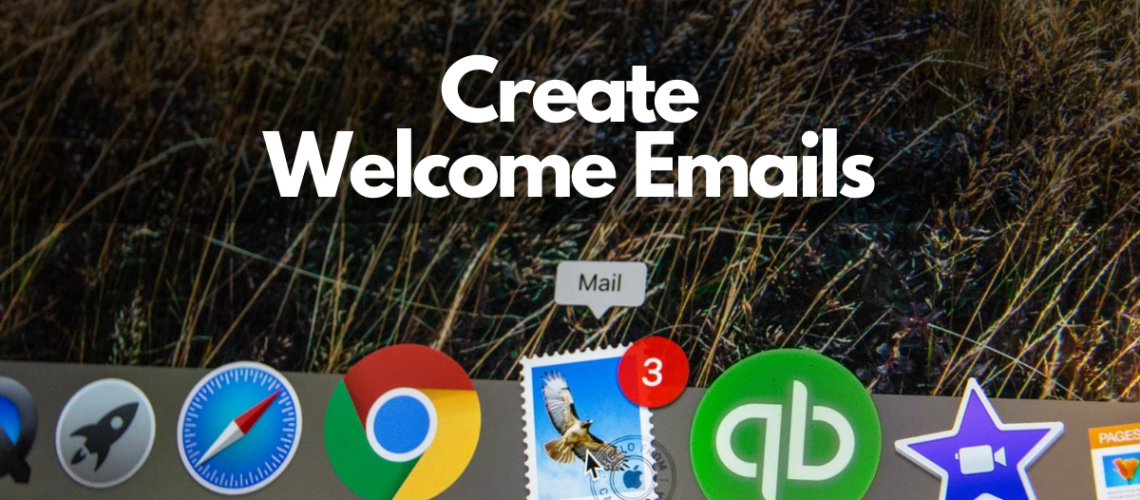 create-welcome-emails