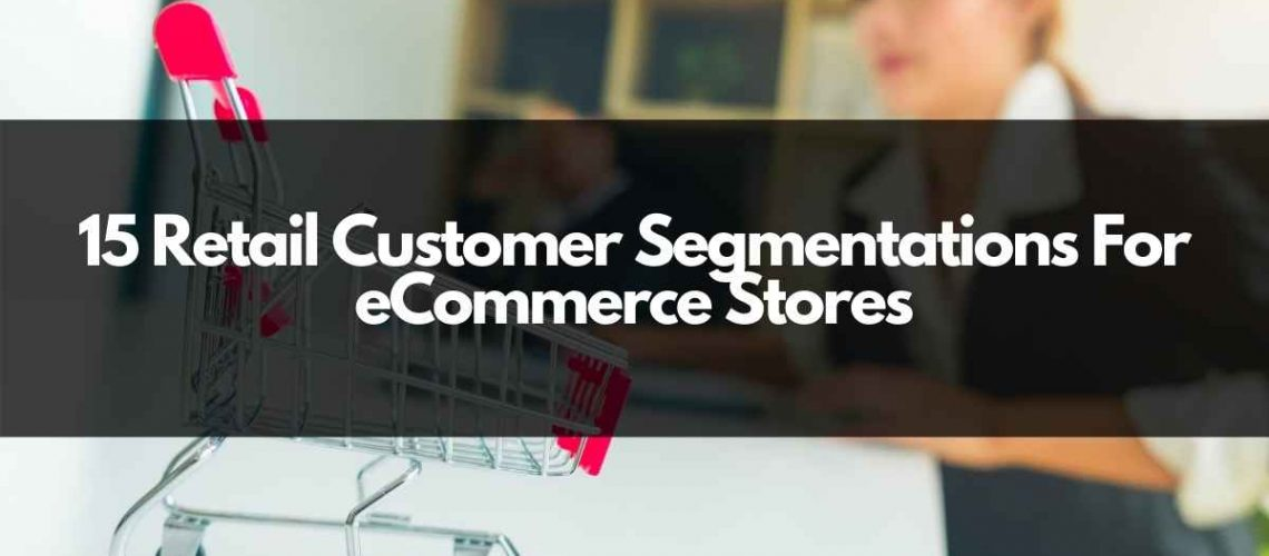 retail customer segmentation